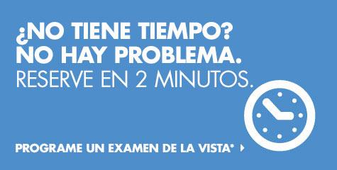Reserve su examen de la vista en 2 minutos.