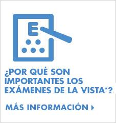 ¿Por qué son importantes los exámenes de la vista? -  más información