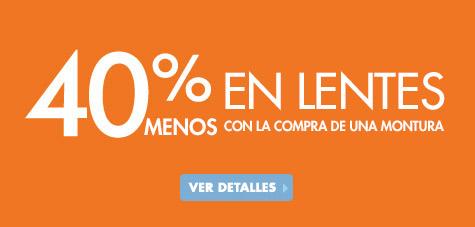 40% en lentes al comprar una montura