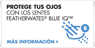 Proteja su vista con lentes Featherwates® Blue IQ™.